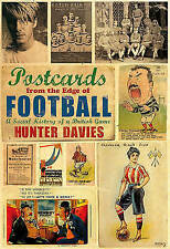 Postcards from the Edge of Football: A Social History of a British-ExLibrary