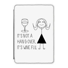 "It's Not A Hangover It's Wine Flu Case Cover for Kindle 6"" E-reader Funny Drink"