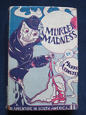 MURDER MADNESS by MURRAY LEINSTER - Later Printing in Dust Jacket