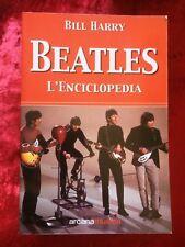 THE Beatles L'Enciclopedia di BILL HARRY Lennon McCartney Harrison Starr LIBRO