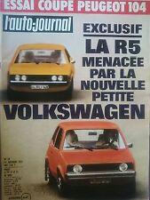 L'AUTO JOURNAL 1973 19 PEUGEOT 104 COUPE VW K70 LS GP USA CAMARO SS ANADOLE STC
