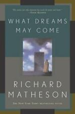 What Dreams May Come: A Novel by Matheson, Richard