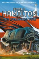 The Dreaming Void (Void Trilogy 1) by Peter F. Hamilton Hardback Book The Fast