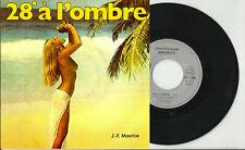 JEAN-FRANçOIS MAURICE vinyle 45 t 28° à L'OMBRE Pas De Slow Pour Moi