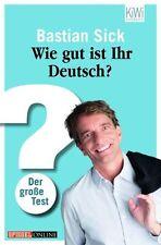 Wie gut ist Ihr Deutsch? von Bastian Sick (2011, Taschenbuch), UNGELESEN