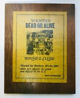 "WANTED DOA BONNIE & CLYDE  PARCHMENT PAPER ON WOOD PLAQUE 14-1/2"" X 11-1/2"""