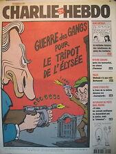 CHARLIE HEBDO N° 721 GUERRE DES GANGS POUR LE TRIPOT DE L'ELYSéE PAR RISS 2006