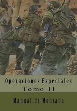 Operaciones Especiales: Manual de Montaña : Traducción Al Español by José...