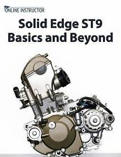 Solid Edge ST9 Basics and Beyond: By Instructor, Online
