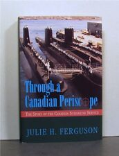 Canadian Submarine Service, Through a Canadian Periscope, 1914-1995,  Military
