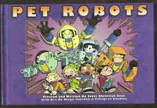 PET ROBOTS by Scott Christian Sava. Hardcover 1st edition SIGNED.