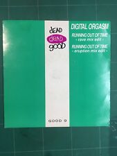 "Digital Orgasm ‎– Running Out Of Time 7"" Vinyl GOOD9 1991"