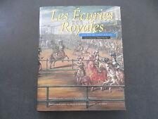 ROCHE Daniel Les écuries royales du XVI au XVIIIe siecle art equestre Versailles