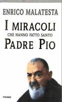 El Milagro Por Padre Pio - Enrico Malatesta - Piemme Editorial