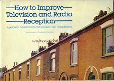 Guide on HOW TO IMPROVE TV & RADIO RECEPTION - 1980's  30-page A4 GUIDE