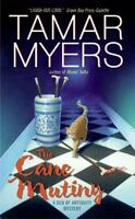 The Cane Mutiny [Den of Antiquity] [ Myers, Tamar ] Used - VeryGood
