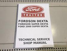 Fordson Dexta, Super Dexta, Ford 2000 Super Dexta Technical Service Shop Manual