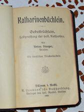 Katharinenbüchlein, Gebetbüchlein von Priester Anton Steeger, 1923 Jahr