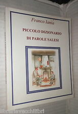 PICCOLO DIZIONARIO DI PAROLE SALESI Franco Iania Diego Gatta Linguistica Manuale