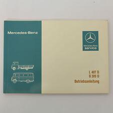 Mercedes T2 L407 D - O309 D Betriebsanleitung Bedienungsanleitung - Ausgabe 1982