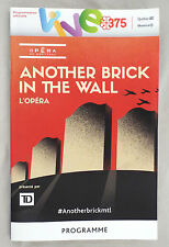 ANOTHER BRICK IN THE WALL - OPERA PROGRAM (Pink Floyd - Roger Waters) - Montreal