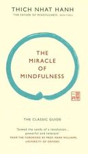 The Miracle of Mindfulness (Gift edition) by Thich Nhat Hanh (Hardback, 2015)