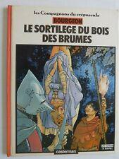 BOURGEON - Les compagnons du crépuscule 1 - Le sortilège du bois des brumes EO