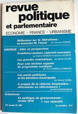 Revue Politique et Parlementaire du 11/1970; Réflexion sur le libéralisme