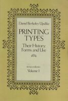 Printing Types: 001 by Updike, Daniel Berkeley Book The Fast Free Shipping