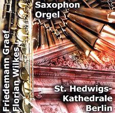 FRIEDEMANN GRAEF / FLORIAN WILKES - CD - SAXOPHON & ORGEL