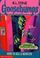 How to Kill a Monster (Goosebumps #46) by R. L. Stine 1996