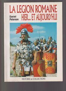 LA LEGION ROMAINE HIER ... ET AUJOURD HUI