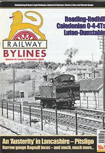 RAILWAY BYLINES Magazine November 2008 - Reading Rehill, Caledonian 0-4-4Ts