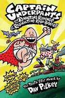 CAPTAIN UNDERPANTS AND THE REVOLTING REVENGE OF THE RADIOACTIVE ROBO-BOXERS - PI