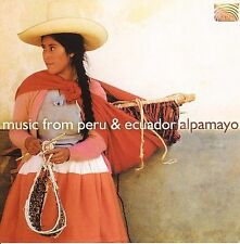ALPAMAYO - MUSIC FROM PERU & ECUADOR [2005] (NEW CD)