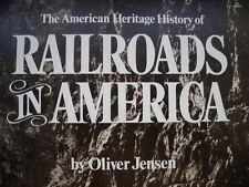 Railroads in America by Oliver Jensen, 1975, Large HC, Beautiful Condition!