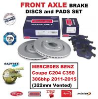 FOR MERCEDES BENZ Coupe C204 C350 306bhp 2011-2015 FRONT AXLE BRAKE PADS + DISCS