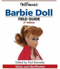 Warman's Barbie Doll Field Guide: Values and Identification [Warman's Field Guid
