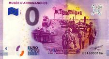 14 ARROMANCHES Musée du Débarquement, 75 ans, N° 2ème, 2019, Billet 0 € Souvenir