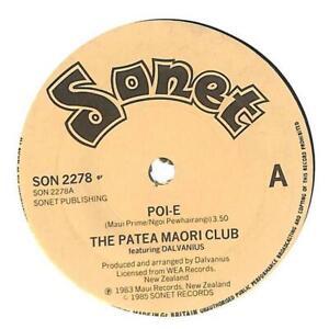 """Patea Maori Club Featuring Dalvanius Poi-E UK 7"""" Vinyl 1985 SON2278 Sonet 45 EX"""