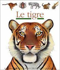 Le Tigre - mes premières découvertes - Sélection du Comité...   Livre   état bon