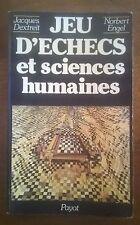 Jeu d'échecs et sciences humaines - J Dextreit ; N Engel - (EO Payot 1981)