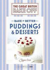 Great British Bake Off - Bake it Better (No.5): Puddings & Desserts, Cross, Jayn