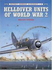 HELLDIVER UNITS OF WORLD WAR 2, OSPREY COMBAT AIRCRAFT 3, TILLMAN, NEW FIRST ED.
