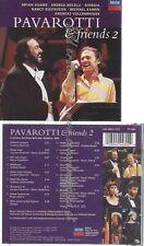 CD-- -PAVAROTTI & FRIENDS 2