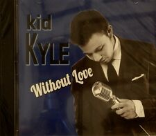 KID KYLE 'Without Love' - 12 Tracks