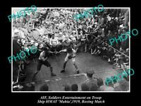 OLD POSTCARD SIZE PHOTO OF AIF ANZACS WWI BOXING ON TROOP SHIP HMAT MAHIA
