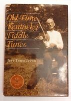 Old-Time Kentucky Fiddle Tunes by Jeff Todd Titon (2001, Hardcover Dust Jacket