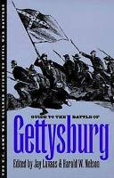 Guide to the Battle of Gettysburg by Luvaas, Jay