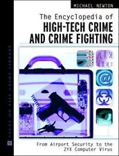 The Encyclopedia of High-Tech Crime and Crime-Fighting , crime lab. papaerback